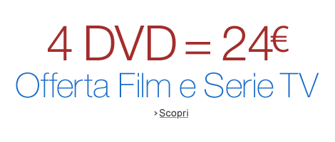 4 DVD a 24 EUR Film e Serie TV in offerta