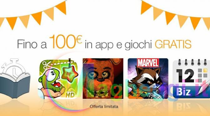 Fino a 100€ di app e giochi Gratis